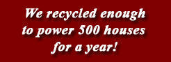 We recycle ...